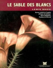 Le sable des Blancs - LewisNkosi