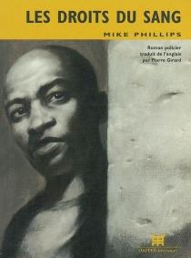 Les droits du sang - MikePhillips