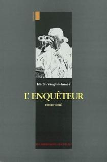 L'enquêteur : roman visuel - MartinVaughn-James