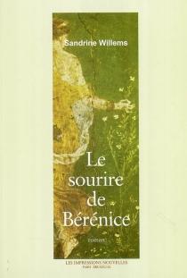 Le sourire de Bérénice - SandrineWillems