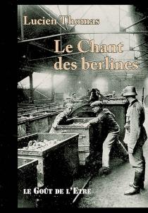 Le chant des berlines - LucienThomas