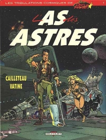 Stan Pulsar: l'as des astres - Thierry Cailleteau