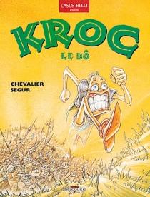 Kroc le Bô - BrunoChevalier