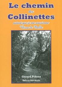 Le chemin des Collinettes : autant que je me souvienne... Nissa la Bella - GérardPidoux