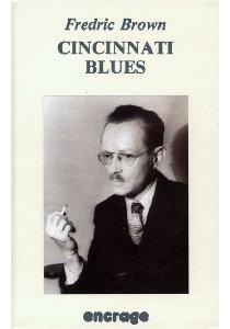 Cincinnati blues - FredricBrown