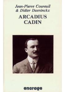 Arcadius Cadin - Jean-PierreCoureuil