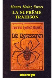 La suprême trahison : et onze autres titres macabres - Hanns HeinzEwers