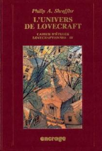 L'Univers de Lovecraft - PhilipA.Shreffer