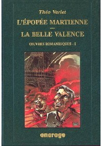 L'épopée martienne| Suivi de La belle Valence - ThéoVarlet