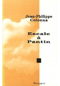 Escale à Pantin - Jean-PhilippeColonna