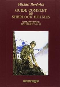 La Bibliothèque holmésienne - MichaelHardwick