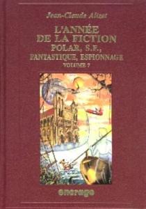 L'année de la fiction 1995 : polar, S.-F., fantastique, espionnage : bibliographie critique de l'autre littérature -