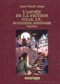 L'année de la fiction 1996 : polar, S-F, fantastique, espionnage, bibliographie critique courante de l'autre littérature -