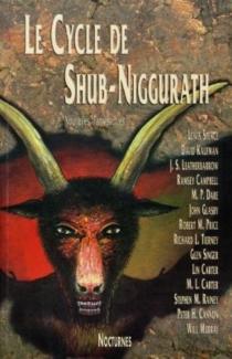 Le cycle de Shub-Niggurath : nouvelles fantastiques -