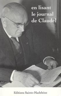 En lisant le journal de Claudel - PaulClaudel