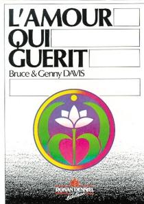 L'Amour qui guérit - BruceDavis