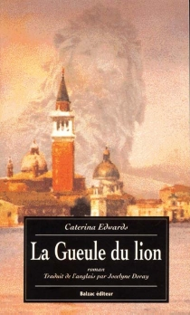 La gueule du lion - Catarina Edwards