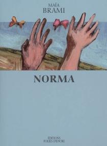 Norma - MaïaBrami