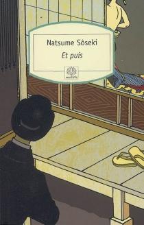 Et puis - SôsekiNatsume