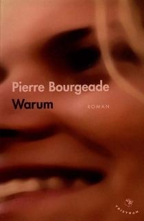 Warum - PierreBourgeade