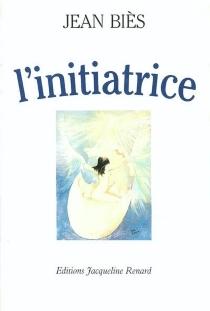 L'Initiatrice - JeanBiès