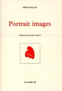 Portrait images - SergeRoullet