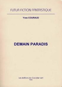Demain paradis - YvesCouraud