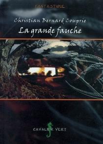 La grande fauche - BernardCouprie