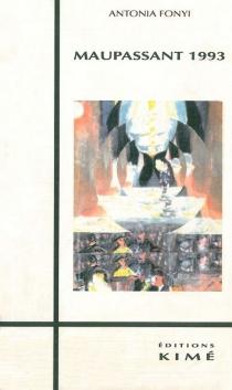 Maupassant 1993 - AntoniaFonyi