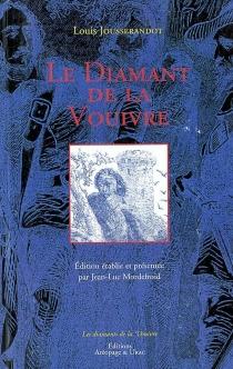 Le diamant de la Vouivre - LouisJousserandot