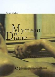 Myriam et Diane - AnneMichel