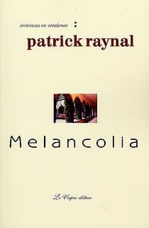 Melancolia - PatrickRaynal