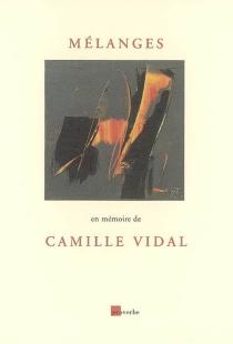 Mélanges : en mémoire de Camille Vidal -