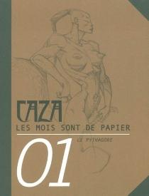 Les mois sont de papier - Caza