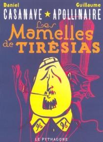 Les mamelles de Tirésias - GuillaumeApollinaire