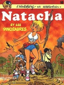 François Walthéry| Natacha| scénario Wasterlain - FrançoisWalthéry