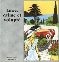 Luxe, calme et volupté - VittorioGiardino