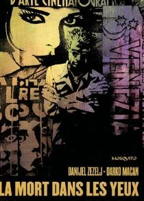 La mort dans les yeux - DarkoMacan