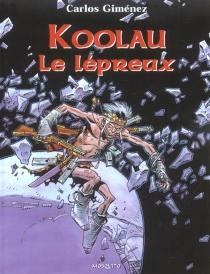 Koolau le lépreux - CarlosGiménez