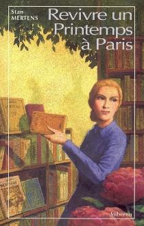 Revivre un printemps à Paris - StanMertens