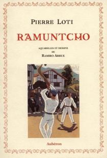 Ramuntcho - PierreLoti