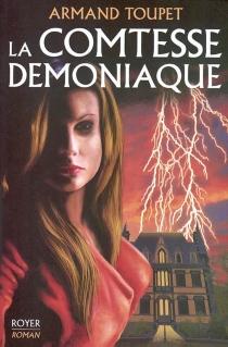 La comtesse démoniaque - ArmandToupet