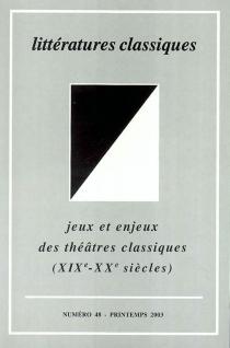 Littératures classiques, n° 48 -