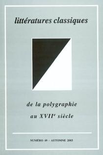 Littératures classiques, n° 49 -