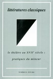Littératures classiques, n° 51 -