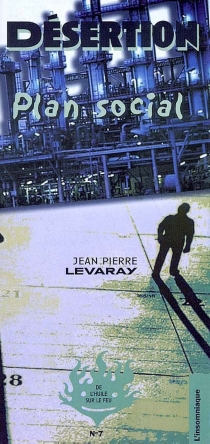 Désertion : plan social - Jean-Pierre Levaray