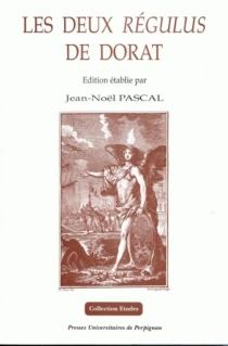 Les deux Régulus de Dorat - Claude-JosephDorat