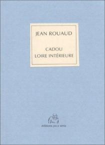 Cadou, Loire intérieure - JeanRouaud