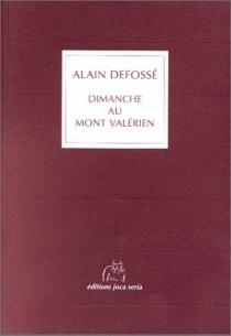 Dimanche au Mont-Valérien - AlainDefossé