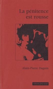 La pénitence est rousse - Alain-PierreDaguin